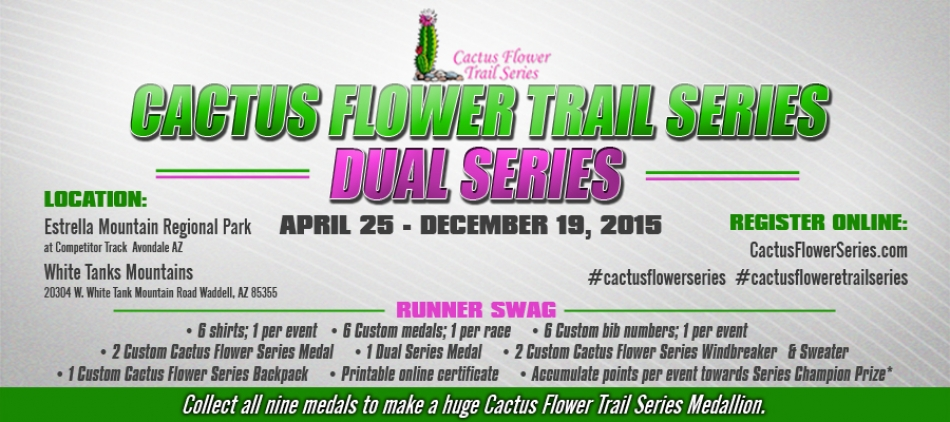 Cactus Flower Trail Series- Dual